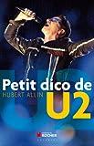 echange, troc Hubert Allin - Petit dico de U2