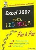 echange, troc Diane Koers - Excel 2007 Pas à Pas Pour les Nuls