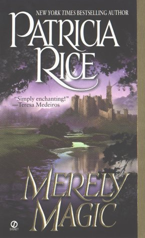 Merely Magic (Signet Historical Romance), Patricia  Rice