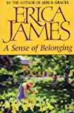 Erica James A Sense Of Belonging