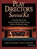 img - for Play Director's Survival Kit: A Complete Step-by-Step Guide to Producing Theater in Any School or Community Setting book / textbook / text book