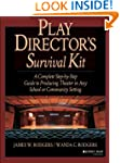 Play Director's Survival Kit: A Compl...