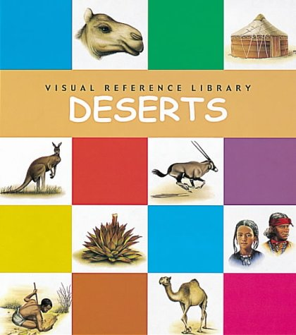 Deserts (Visual Reference Library)
