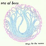 Songs for the Ravens Sea of Bees