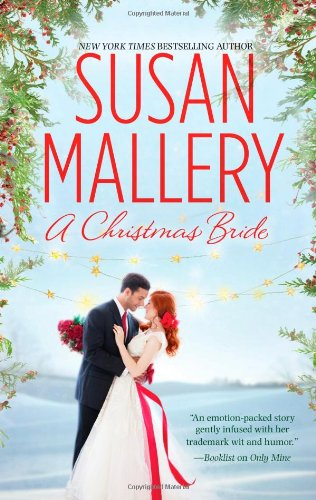 A Christmas Bride: Only Us: A Fool's Gold Holiday\The Sheik and the Christmas Bride (Hqn)
