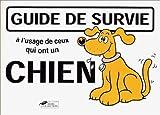 echange, troc Martin Baxendale - Guide de survie à l'usage de ceux qui ont un chien