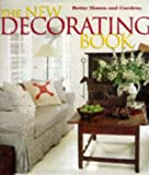 Better Homes & Gardens the New Decorating Book