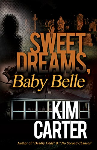 Sweet Dreams, Baby Belle by Kim Carter ebook deal