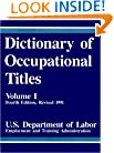 Dictionary of Occupational Titles, Vol. 1