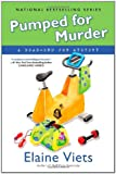 Pumped for Murder: A Dead-End Job Mystery (0451233204) by Viets, Elaine