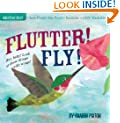 Flutter! Fly! (Indestructibles)