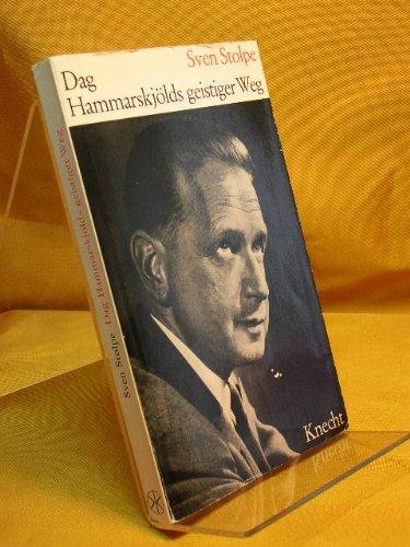Dag Hammarskjölds geistiger Weg. [Übertr. aus d. schwed. Ms. von Alfred v. Sterneck]: Alle Infos bei Amazon