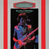 "We Want Moore (Remastered)von ""Gary Moore"""