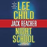 Night School: A Jack Reacher Novel, Book 21   Lee Child