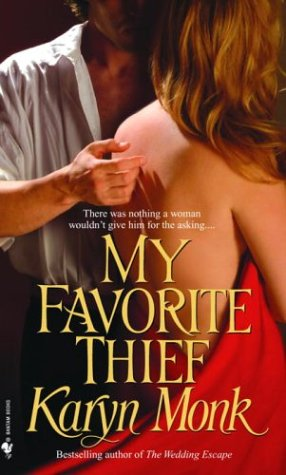 My Favorite Thief, KARYN MONK
