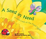 img - for A Seed in Need: A First Look at the Plant Cycle (First Look: Science) book / textbook / text book