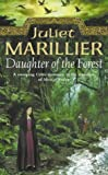 Juliet Marillier Daughter of the Forest: Book 1 of the Sevenwaters Trilogy