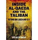 img - for [(Inside Al-Qaeda and the Taliban: Beyond Bin Laden and 9/11)] [Author: Syed Saleem Shahzad] published on (May, 2011) book / textbook / text book