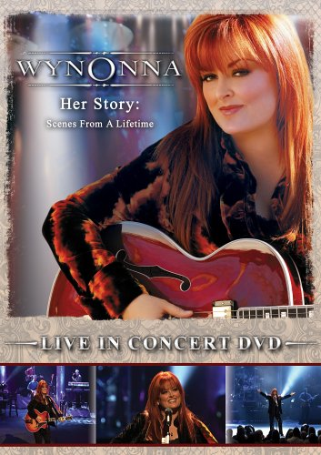 Wynonna Judd - Her Story Scenes From a Lifetime - Zortam Music