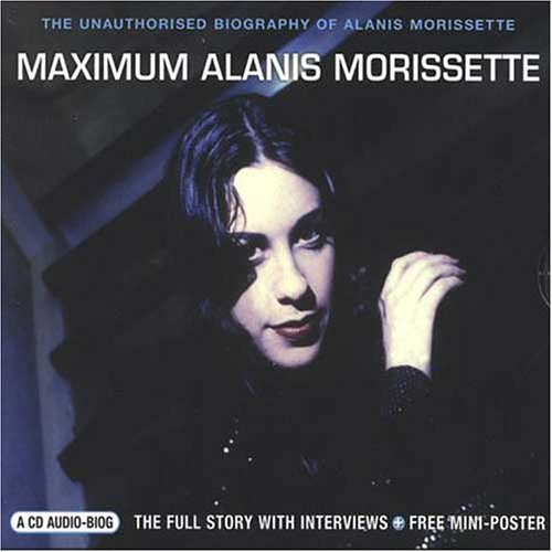 Alanis Morissette - Maximum Alanis [UK-Import] - Lyrics2You