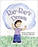 Ray-Ray's Dream