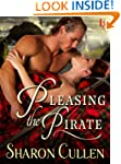 Pleasing the Pirate (Secrets & Seduct...