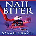 Nail Biter Audiobook by Sarah Graves Narrated by Lindsay Ellison