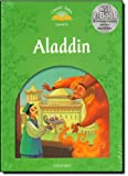 Classic Tales Second Edition: Classic Tales Level 3. Aladdin: Pack 2nd Edition