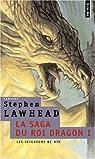 La saga du Roi Dragon, Tome 1 : Le château du Roi Dragon par Lawhead