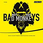 Bad Monkeys | Matt Ruff