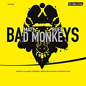 Bad Monkeys Hörbuch