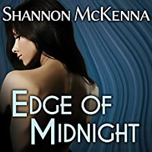 Edge of Midnight: McClouds & Friends, Book 4 (       UNABRIDGED) by Shannon McKenna Narrated by Nelson Hobbs