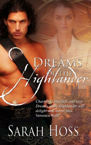 Dreams of the Highlander by Sarah Hoss