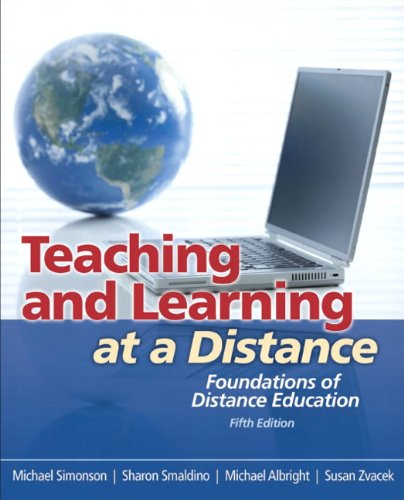 Teaching and Learning at a Distance: Foundations of...