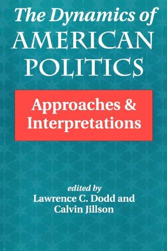 La dynamique de la politique américaine : Approches et interprétations (transformer la politique américaine)