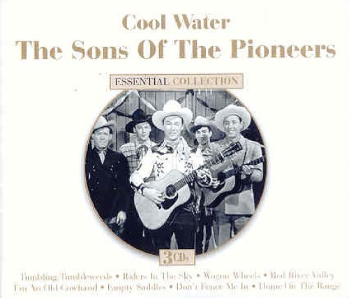 Sons of the Pioneers - Cool Water (Essential Collection) - Zortam Music