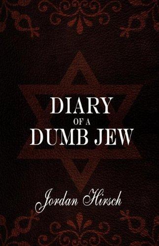 Diary of a Dumb Jew