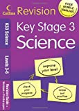 KS3 Science L3-6: Revision Guide + Workbook + Practice Papers (Collins KS3 Revision): Levels 3-6
