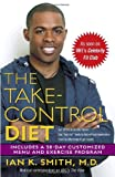 The Take-Control Diet (0345487141) by Smith, Ian