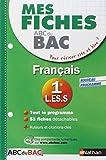 Mes Fiches ABC du BAC Français 1re L.ES.S