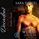 A Bride Worth Fighting For: Wiccan Haus Series, Book 11 Audiobook by Sara Daniel Narrated by Hollie Jackson