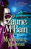 Moonstruck Madness (Casablanca Classics)