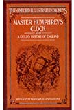 Master Humphrey's Clock and A Child's History of England (Oxford Illustrated Dickens) (0192545205) by Charles Dickens