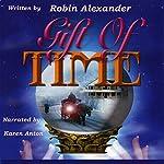 Gift of Time | Robin Alexander