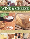 Wine and Cheese: The Essential Refere...