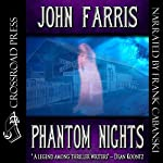 Phantom Nights | John Farris