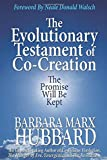 The Evolutionary Testament of Co-Creation: The Promise Will Be Kept