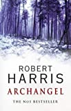 Archangel (0091800684) by Harris, Robert