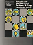 img - for Social Skills and Personal Problem Solving: A Handbook of Methods book / textbook / text book