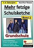 Image de Mehr fetzige Schulsketche (Grundschule): Leicht umsetzbares Kinder- & Jugendtheater